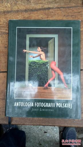 ANTOLOGIA FOTOGRAFII POLSKIEJ(8开画册)