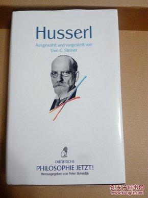 Edmund Husserl . Ausgewählt und vorgestellt von Uwe C. Steiner 胡塞尔选集 德文原版 布面精装