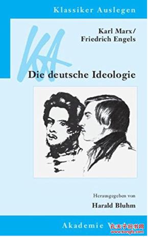 Deutsche Ideologie Klassiker auslegen 德意志意识形态 经典解释