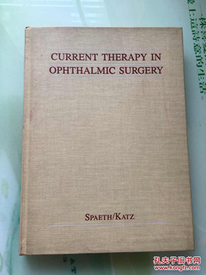 CURRENT THERAPY IN OPHTHALMIC SURGERY(目前治疗眼科手术)