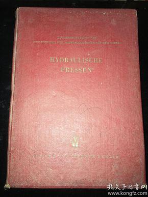 HYDRAULISCHE  PRESSEN 德文原版《液压机》