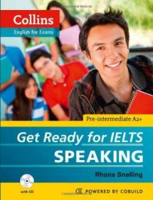 Collins Get Ready for IELTS Speaking (With CD)  柯林斯雅思口语备战,无CD
