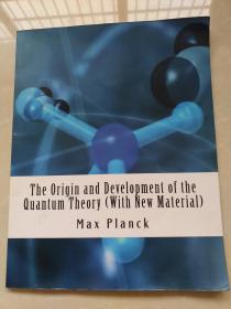 The Origin and Development of the Quantum Theory量子理论的起源与发展