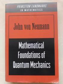 Mathematical Foundations of Quantum Mechanics量子力学的数学基础