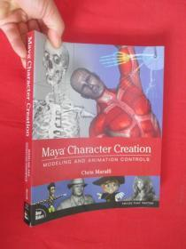 Maya Character Creation: Modeling and        (16开  ) 【详见图】