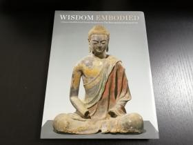 2010,Wisdom Embodied Chinese Buddhist and Daoist Sculpture in The Metropolitan Museum of Art
