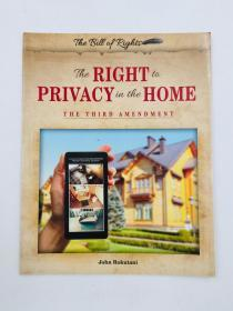 The Right to Privacy in the Home: The Third Amendment