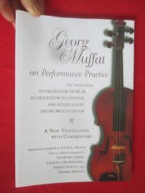 Georg Muffat on Performance Practice: The ...     (16开   )   【详见图】