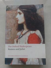 Romeo and Juliet: The Oxford Shakespeare (Oxford World's Classics)罗密欧与朱丽叶