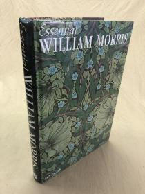 藏家必备工具书:Essential William Morris  私人出版社William Morris精要