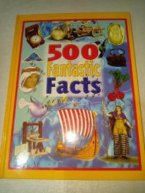 500 Fantastic Facts(英文原版)
