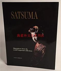 Satsuma, Masterpieces from the Worlds Important Collections