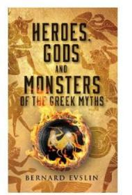Heroes, Gods and Monsters of the Greek Myths 希腊神话中的英雄、神和怪物
