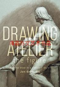 Drawing Atelier - The Figure : How to Draw Like the Masters