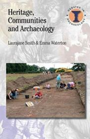 Heritage, Communities And Archaeology