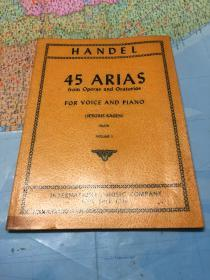 古典老版本钢琴曲谱:亨德尔曲谱HANDEL:45 ARIAS from Operas and Oratorios for voice and piano (sergius kagen)(high)volume I
