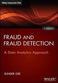 Fraud And Fraud Detection + Website: A Data Analytics Approach (wiley Corporate F&a)