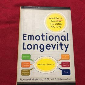 英文原版 Emotional Longevity: What REALLY Determines How Long You Live Hardcover