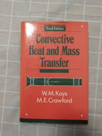 Convective Heat And Mass Transfer  英文原版,精装