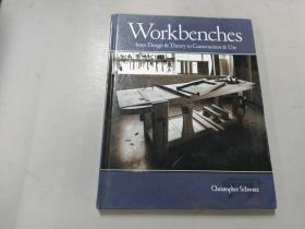 Workbenches:From Design And Theory To Construction And Use (Popular Woodworking)