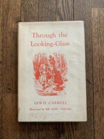 LEWIS CARROLL:THROUGH THE LOOKING-GLASS(精装带书衣,JOHN TENNIEL插图,1948年,私藏品好)