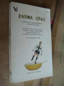 PARMA CRAC:DallEuropa League all fallimento in meno di un anno 意大利语原版
