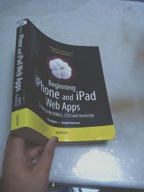 Beginning iPhone and iPad Web Apps:Scripting with HTML5, CSS3, and JavaScript
