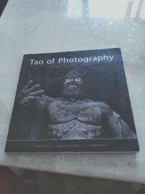 Tao of Photography Seeing Beyond Seeing【12开】