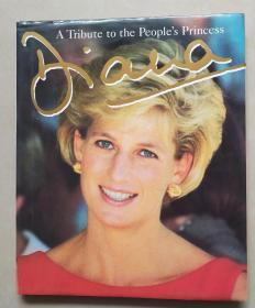 Diana: A Tribute to the Peoples Princess