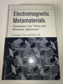 Electromagnetic Metamaterials: Transmission Line Theory And Microwave Applications 电磁超材料:传输线理论与微波应用
