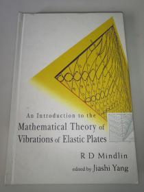 Mathematical  Theory  of  Vibrations  of  Elastic  Plates  弹性板振动的数学理论  精装16开