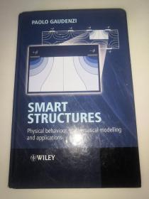 Smart Structures: Physical Behaviour, Mathematical Modelling and Applications  智能结构:物理行为、数学建模和应用 精装16开