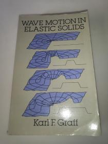 Wave Motion In Elastic Solids 弹性固体中的波动 小16开