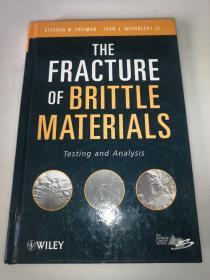 THE FRACTURE OF BRITTLE  MATERIALS  脆性材料的断裂 16开精装
