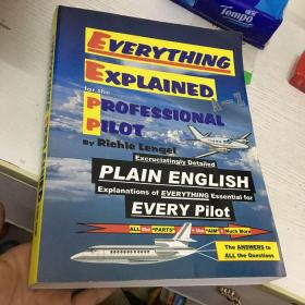Everything Explained for the Professional Pilot 1