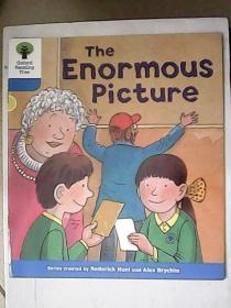 Oxford Reading Tree——The Enormous Picture【英文原版】