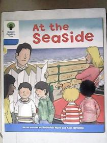 Oxford Reading Tree——At the Seaside【英文原版】