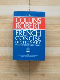 THE COLLINS ROBERT FRENCH CONCISE DICTIONARY