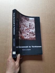 Form Savannah to Yorktown  从萨凡纳到约克镇