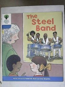 Oxford Reading Tree——The Steel Band【英文原版】