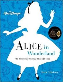 Walt Disney?s Alice in Wonderland: An Illustrate
