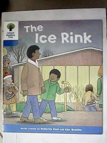 Oxford Reading Tree——The Ice Rink【英文原版】