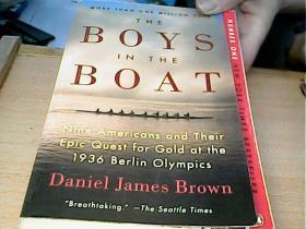 激流男孩 [THE BOYS IN THE BOAT:9 Americans & their quest for Gold of 1936 Berlin Olympics] 英文原版,美国印制插图本