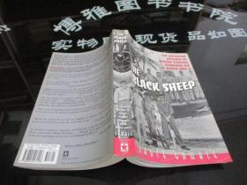 THE BLACK SHEEP THE DEFINITIVE ACCOUNT OF MARINE FIGHTING SQUADRON214 IN WORLD WAR II   英文原版 16开  5-5号柜