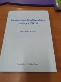 Innovation & Sustainability of  Modern  Railway  Proceedings  of  ISMR2008