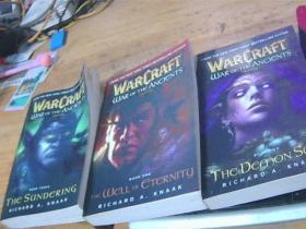 Warcraft: War of the Ancients Book one: [平装] [魔兽争霸上古之战三部曲1:永恒之井2: 恶魔之魂3: 天崩地裂] 共三本合售