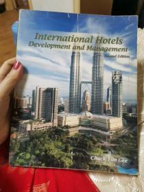 International Hotels Development and Management--second Edition 国际酒店的发展和管理,第二版