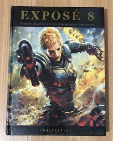 Exposé 8: The Finest Digital Art in the Known Universe 9781921002823