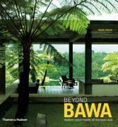 Beyond Bawa:Modern Masterworks of Monsoon Asia