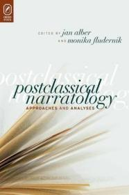 后古典叙事学:方法与分析  Postclassical Narratology : Approaches and Analyses